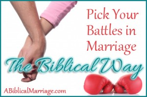 Those hills we die on: Picking your battles in marriage