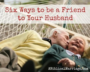 Six ways to be a friend to your husband